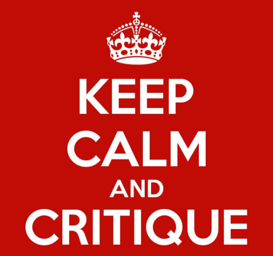 keep calm and critique